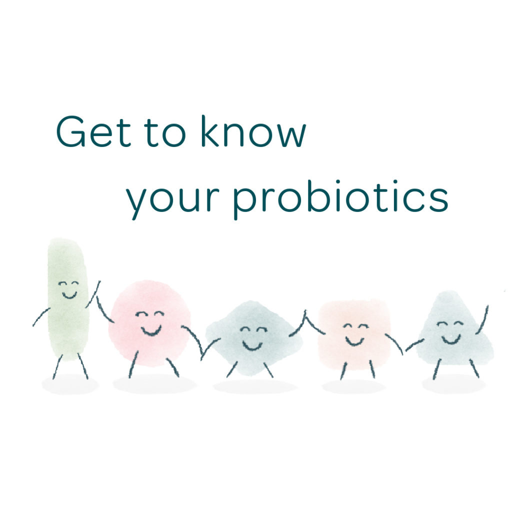 get to know your probiotics